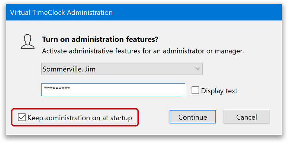 Keep administration mode on automatically