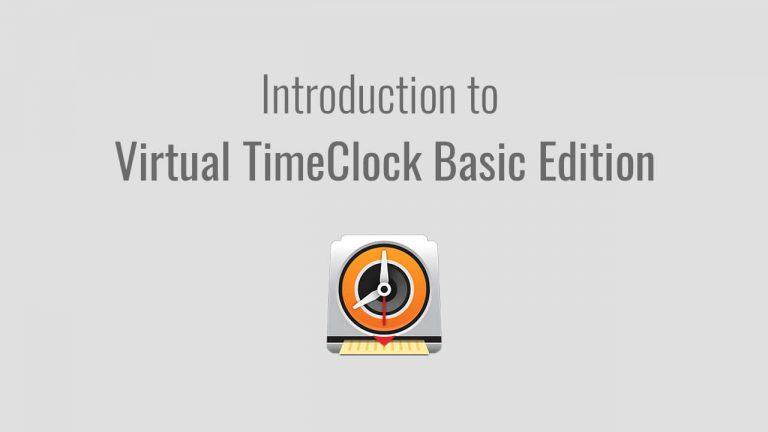 Virtual TimeClock Basic Edition Introduction