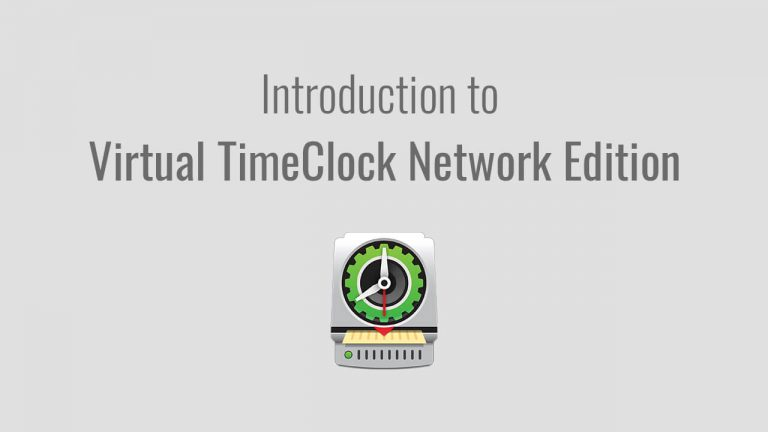 Virtual TimeClock Network Edition Overview